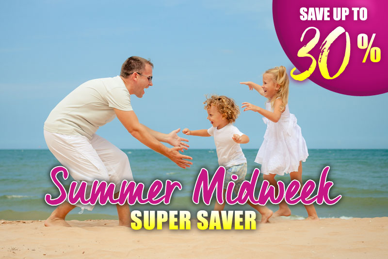 Summer Midweek Super Saver - 30% Off